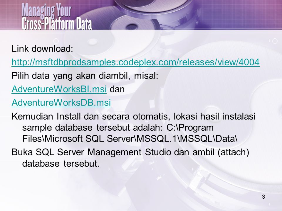 Link download: http://msftdbprodsamples. codeplex