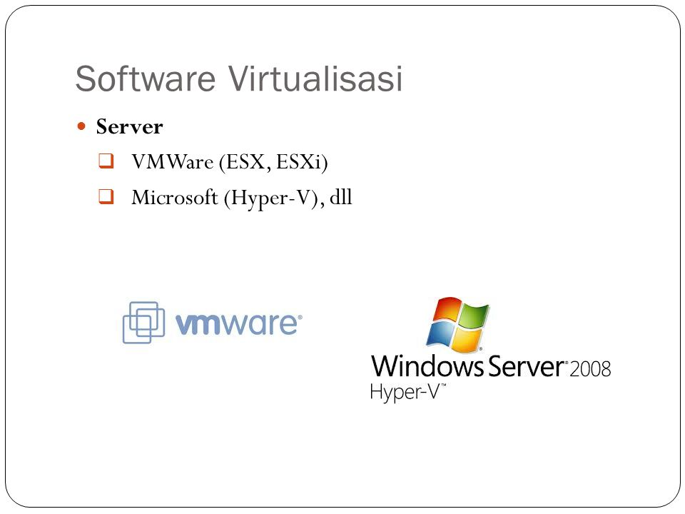 Software Virtualisasi