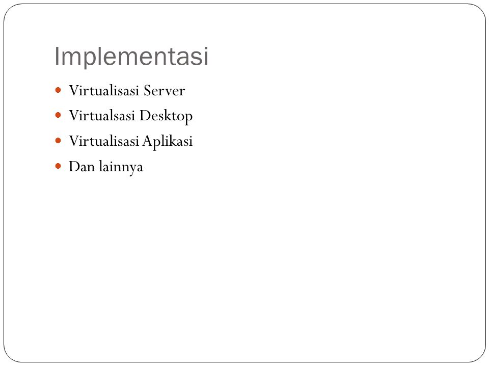 Implementasi Virtualisasi Server Virtualsasi Desktop