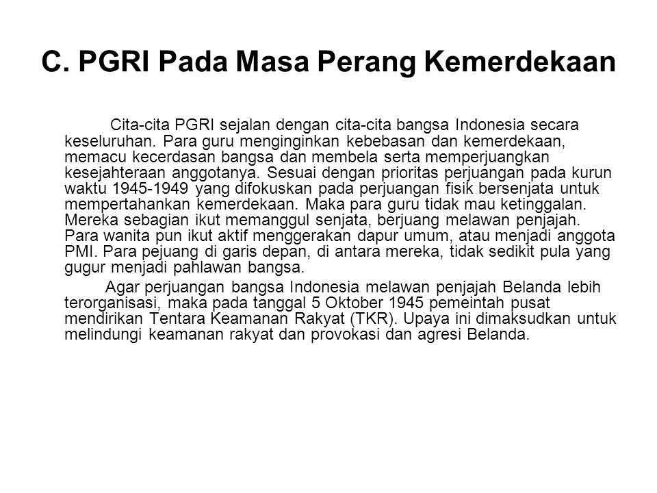C. PGRI Pada Masa Perang Kemerdekaan