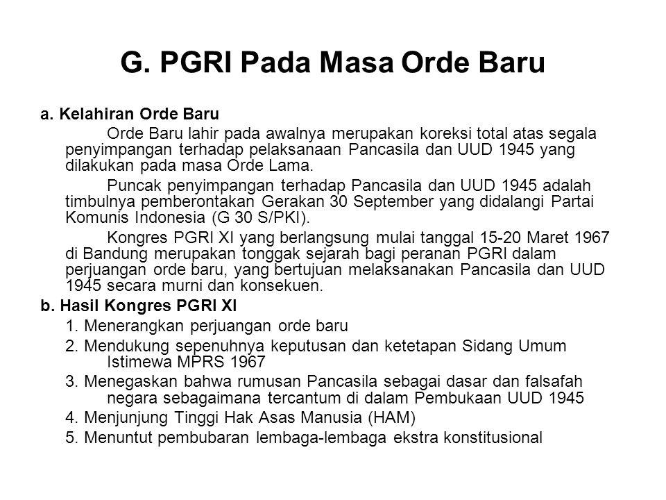 G. PGRI Pada Masa Orde Baru