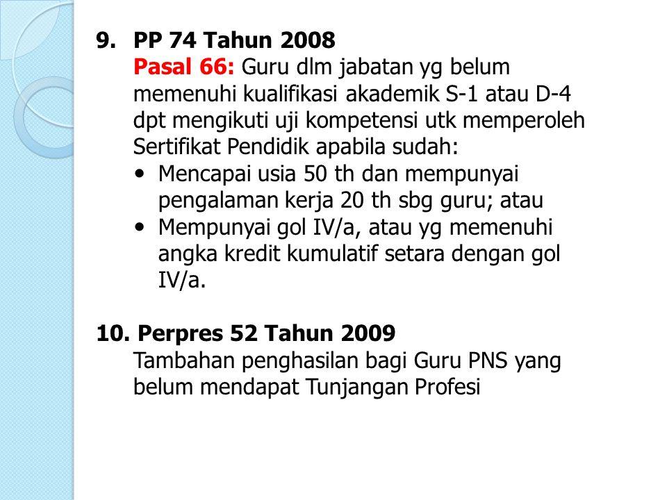 9. PP 74 Tahun 2008