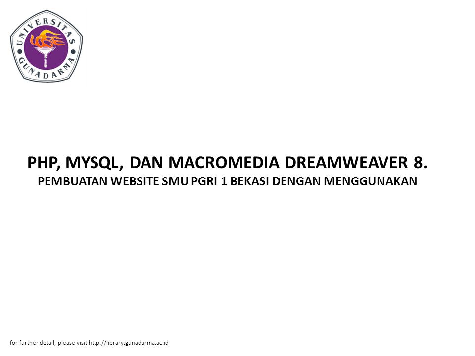 PHP, MYSQL, DAN MACROMEDIA DREAMWEAVER 8