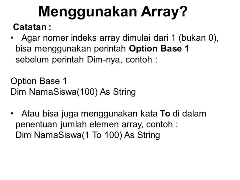 Menggunakan Array Catatan :