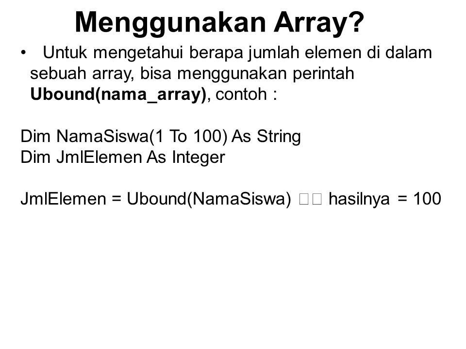 Menggunakan Array Untuk mengetahui berapa jumlah elemen di dalam