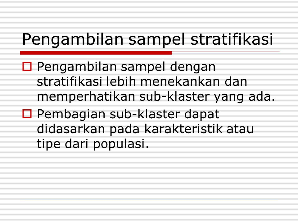 Pengambilan sampel stratifikasi