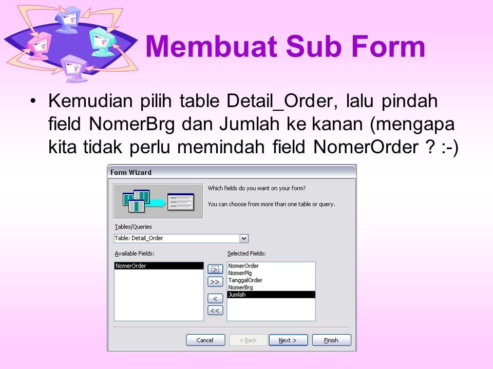 Membuat Sub Form