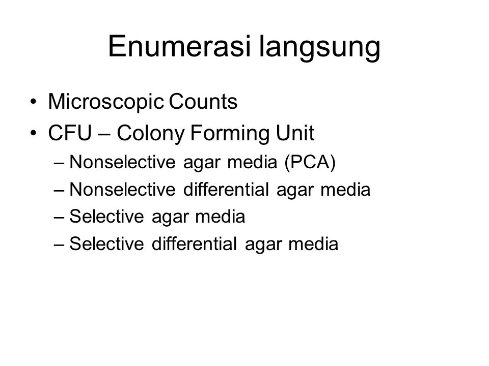 Enumerasi langsung Microscopic Counts CFU – Colony Forming Unit