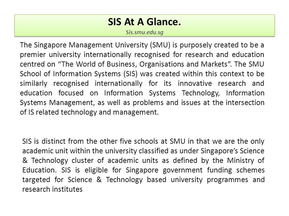 SIS At A Glance. Sis.smu.edu.sg.