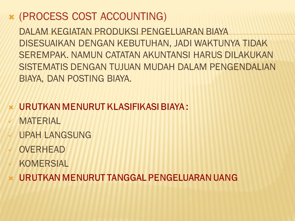 (PROCESS COST ACCOUNTING)
