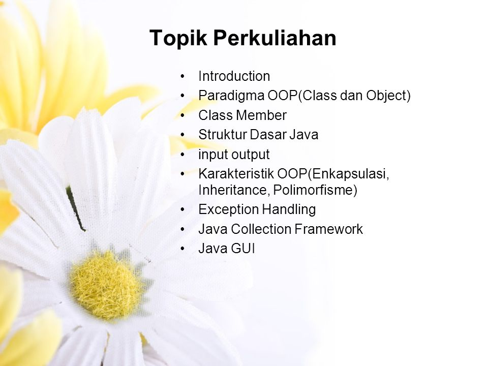 Topik Perkuliahan Introduction Paradigma OOP(Class dan Object)