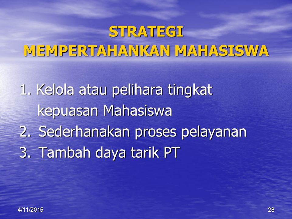 STRATEGI MEMPERTAHANKAN MAHASISWA