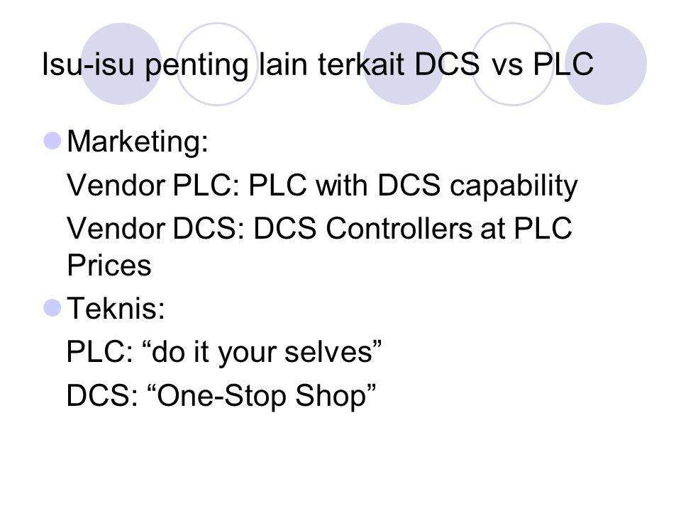 Isu-isu penting lain terkait DCS vs PLC