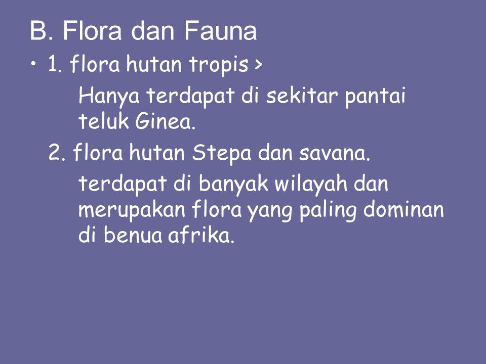 B. Flora dan Fauna 1. flora hutan tropis >