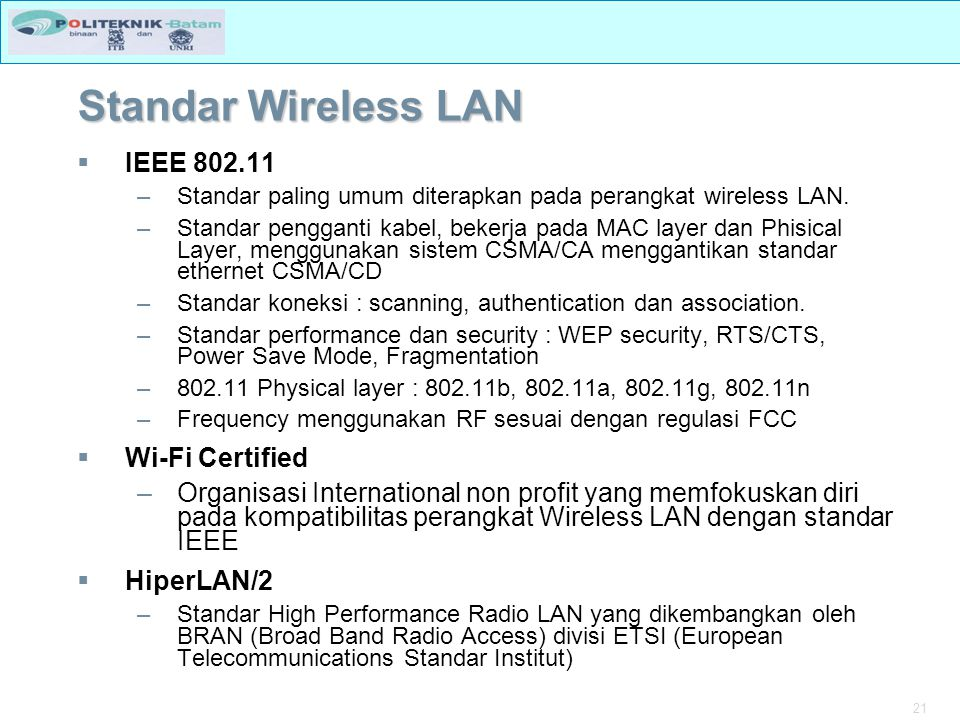 Standar Wireless LAN IEEE 802.11 Wi-Fi Certified