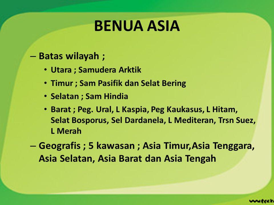 BENUA ASIA Batas wilayah ;
