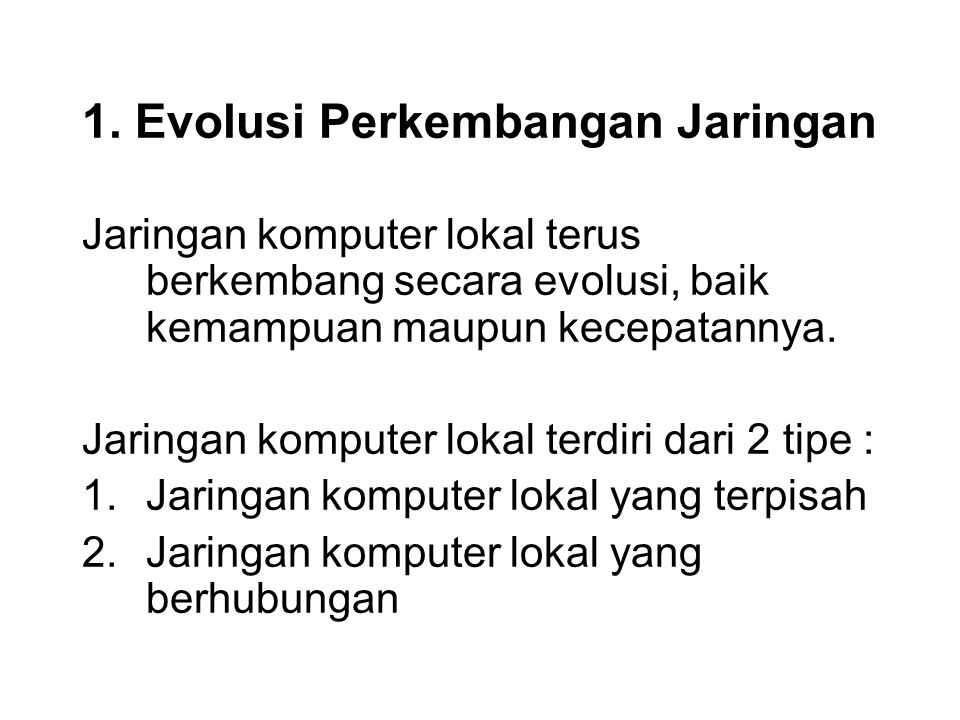 1. Evolusi Perkembangan Jaringan