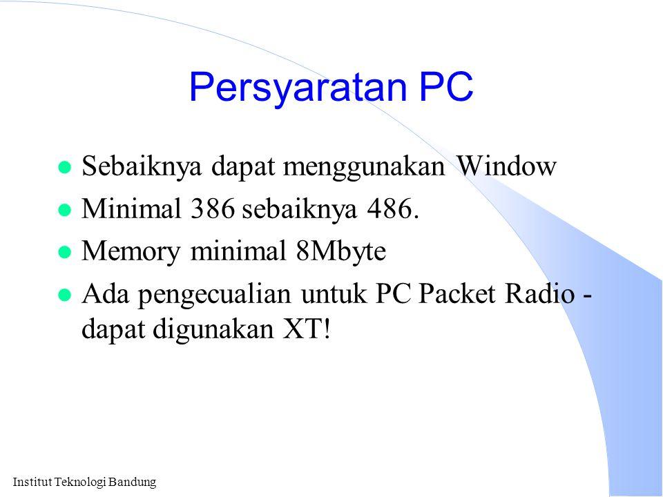Persyaratan PC Sebaiknya dapat menggunakan Window