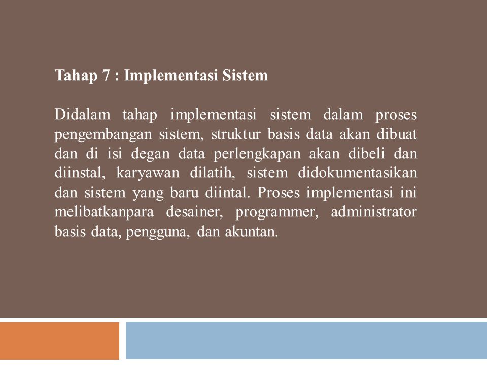 Tahap 7 : Implementasi Sistem