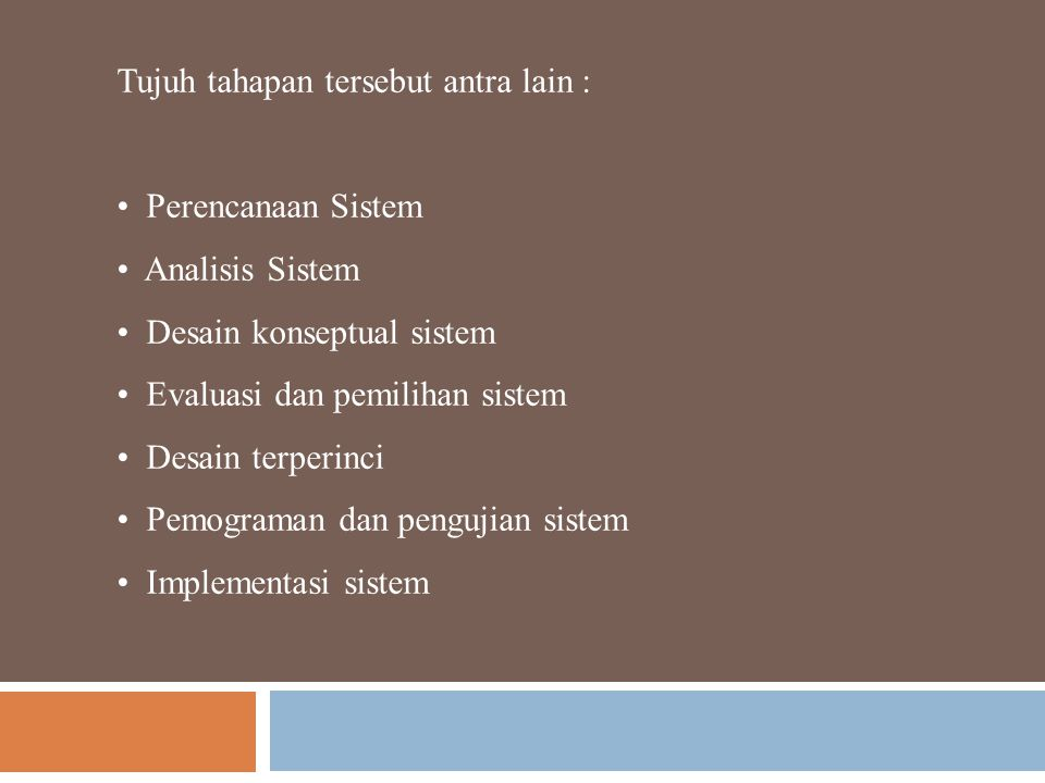 Tujuh tahapan tersebut antra lain :