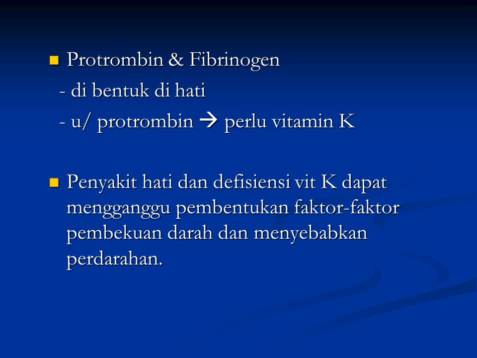 Protrombin & Fibrinogen