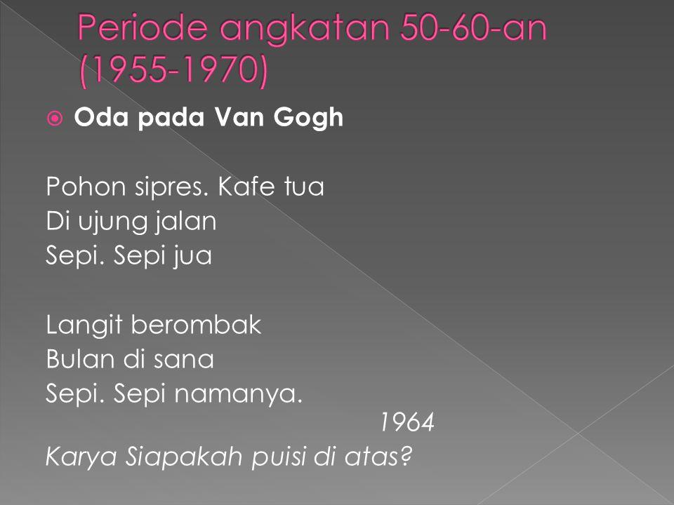 Periode angkatan 50-60-an (1955-1970)