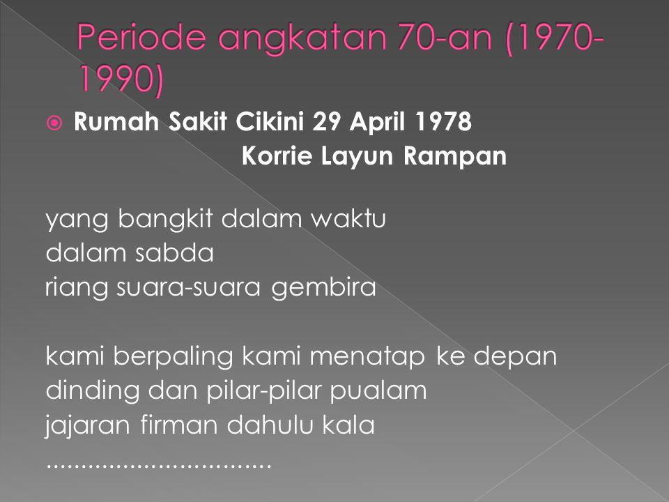 Periode angkatan 70-an (1970-1990)