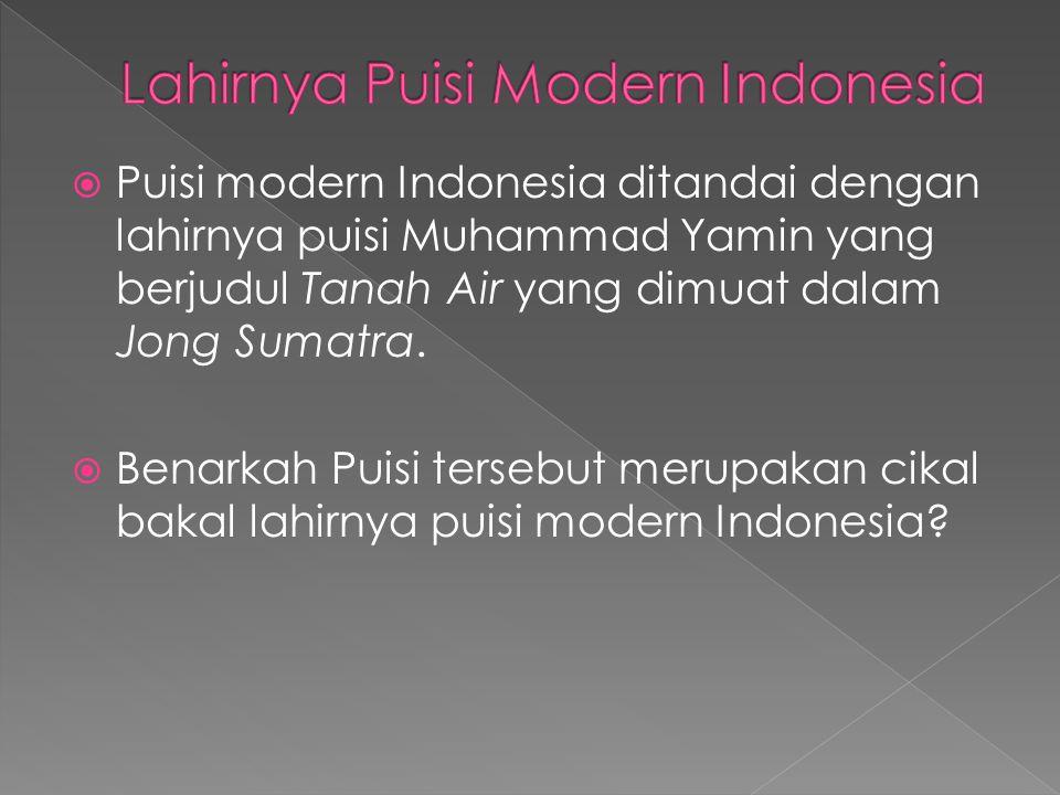 Lahirnya Puisi Modern Indonesia