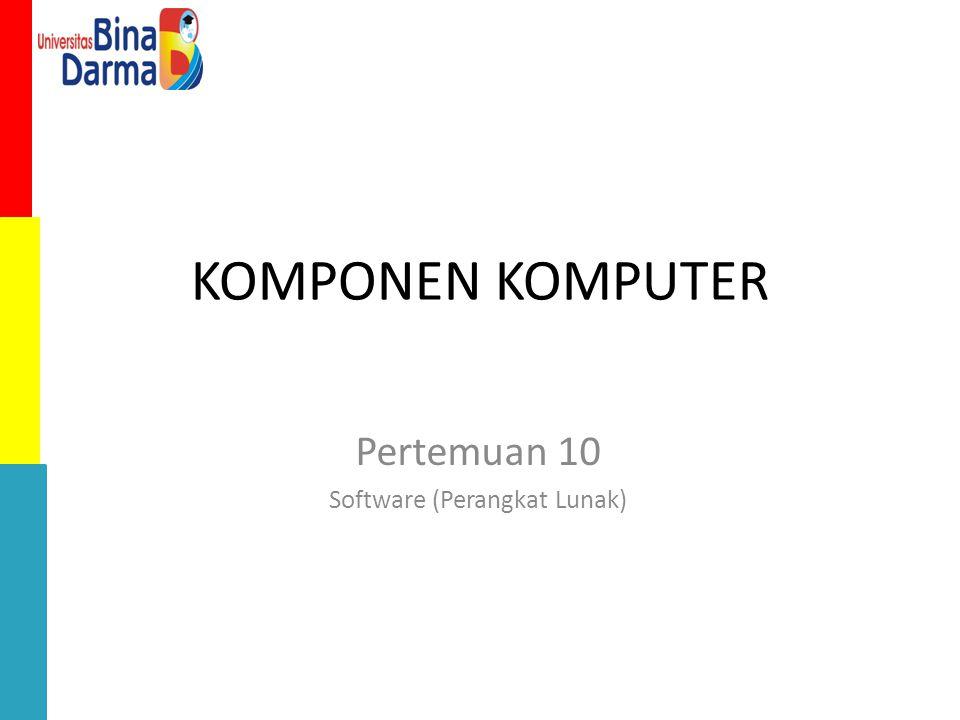 Pertemuan 10 Software (Perangkat Lunak)