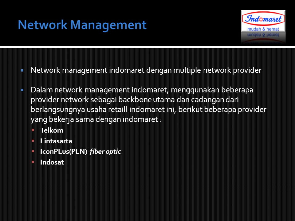 Network Management Network management indomaret dengan multiple network provider.