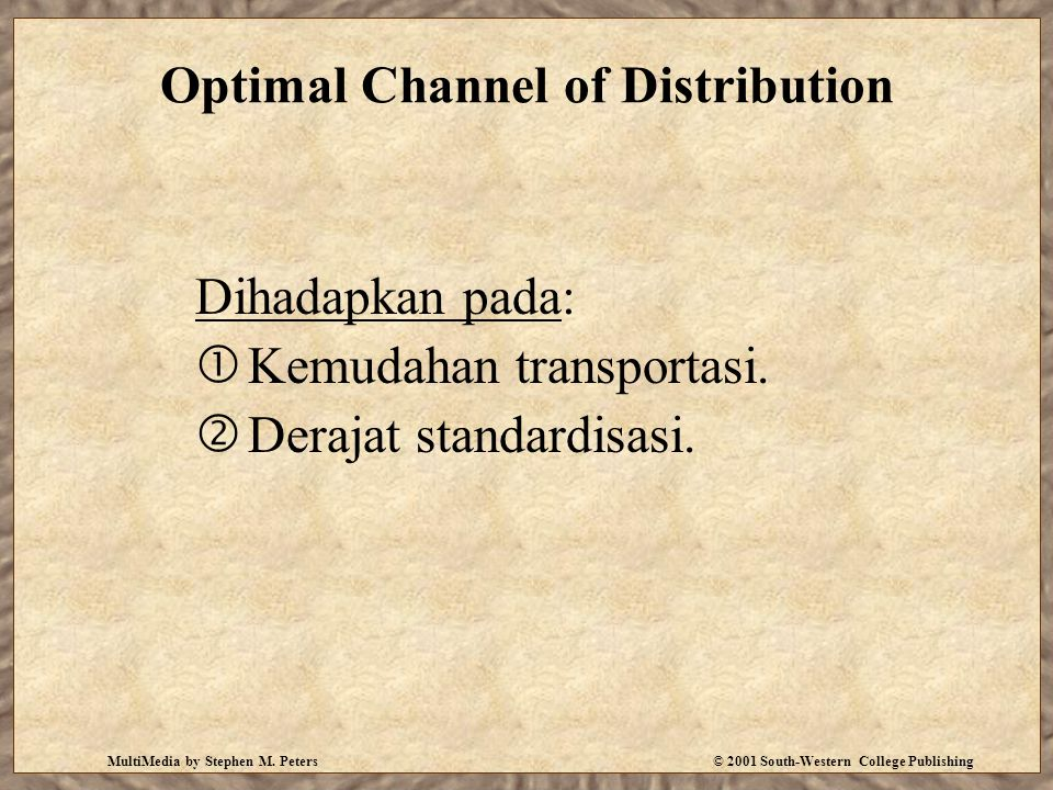 Optimal Channel of Distribution