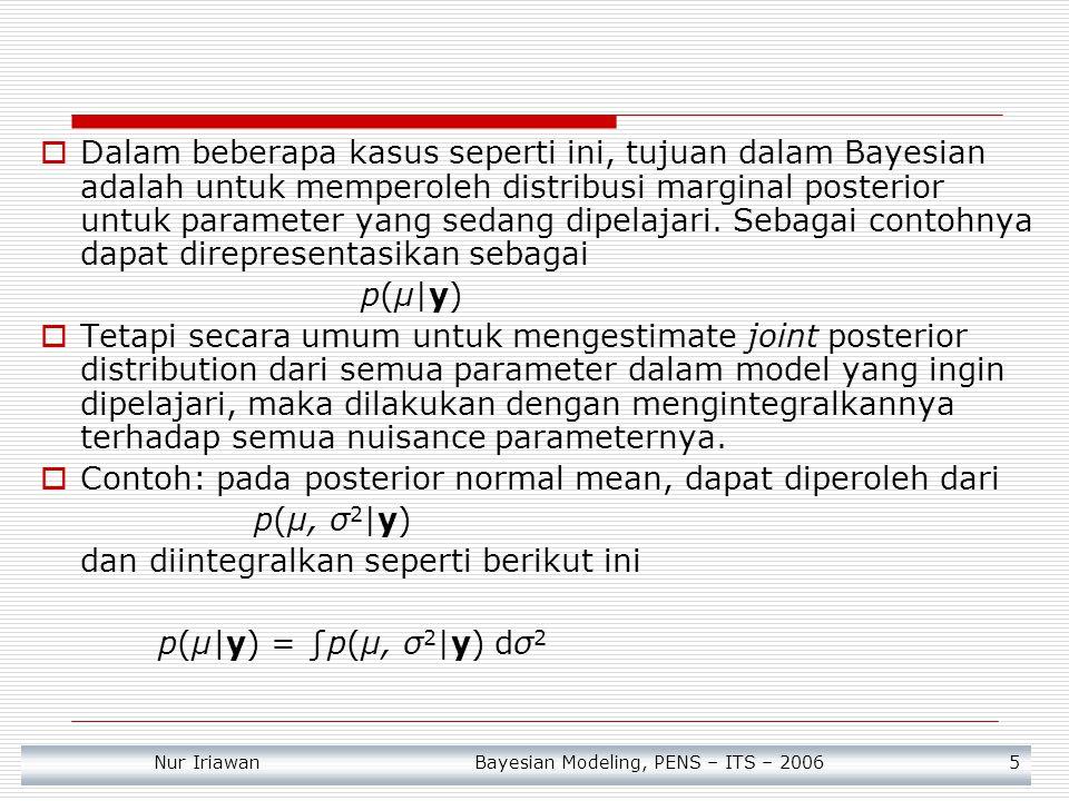 Contoh: pada posterior normal mean, dapat diperoleh dari p(μ, σ2|y)