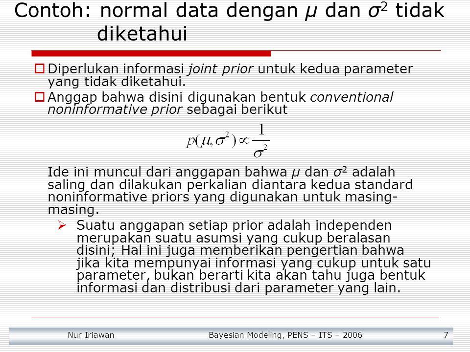 Contoh: normal data dengan μ dan σ2 tidak diketahui