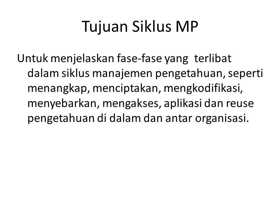 Tujuan Siklus MP
