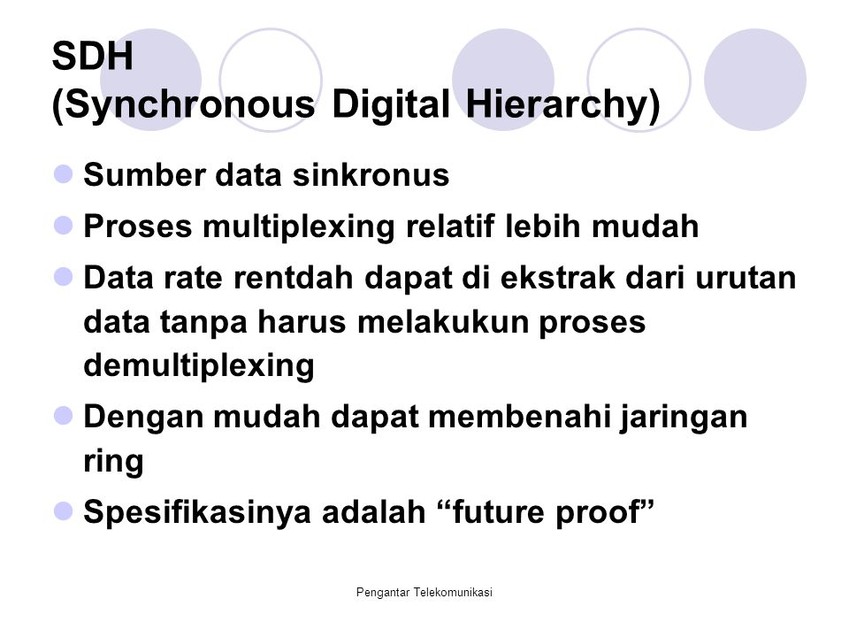 SDH (Synchronous Digital Hierarchy)