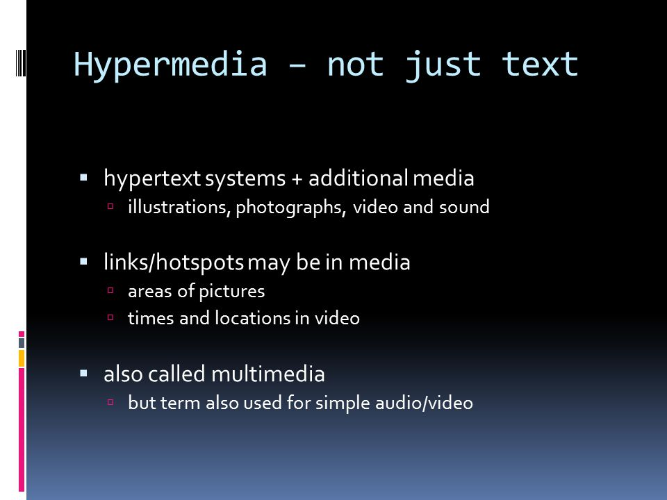 Hypermedia – not just text