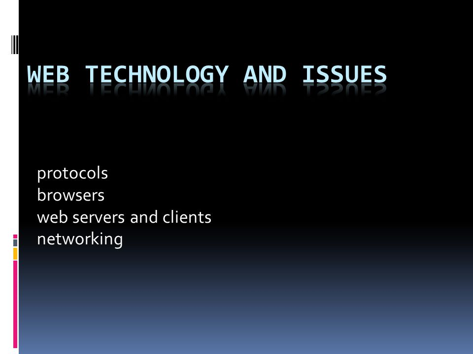 web technology and issues