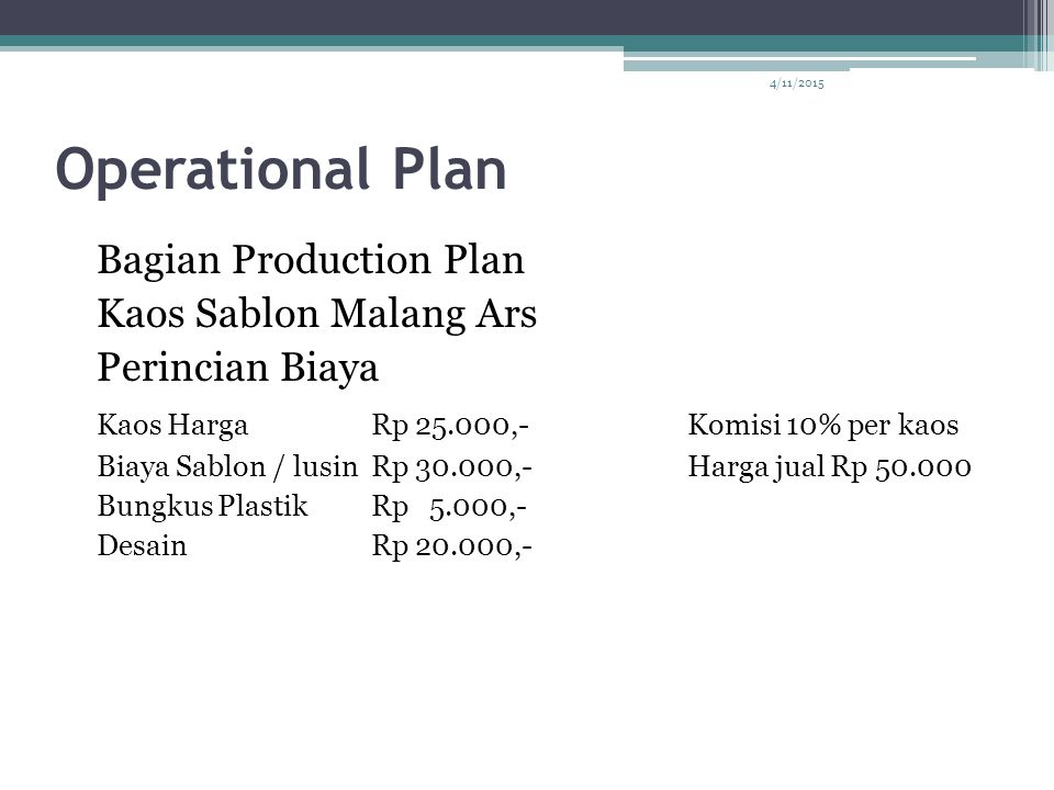 Operational Plan Bagian Production Plan Kaos Sablon Malang Ars
