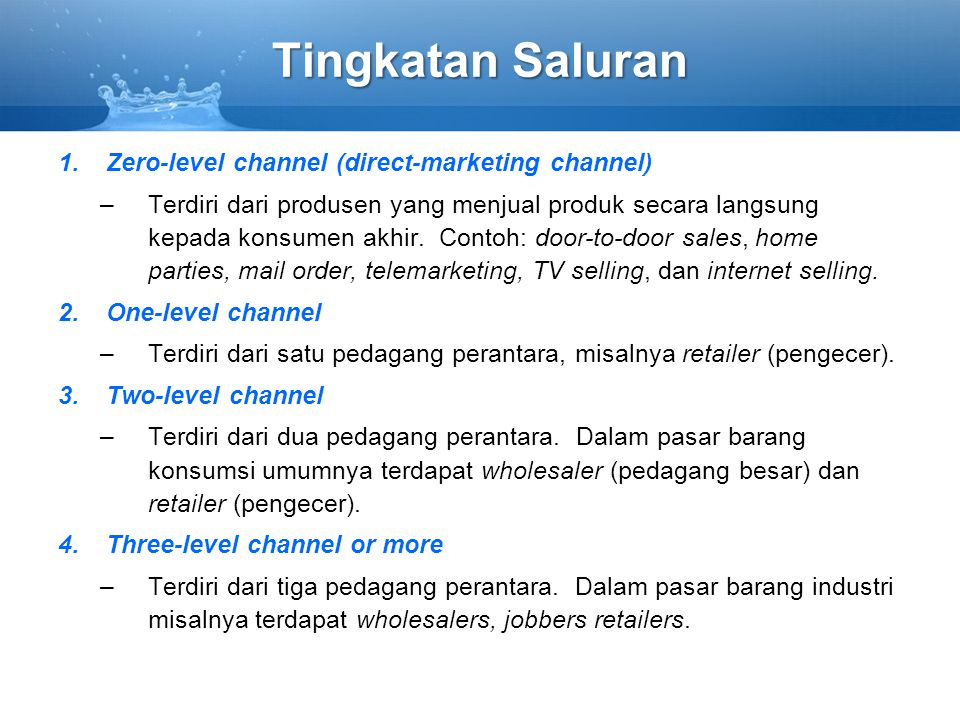 Tingkatan Saluran Zero-level channel (direct-marketing channel)