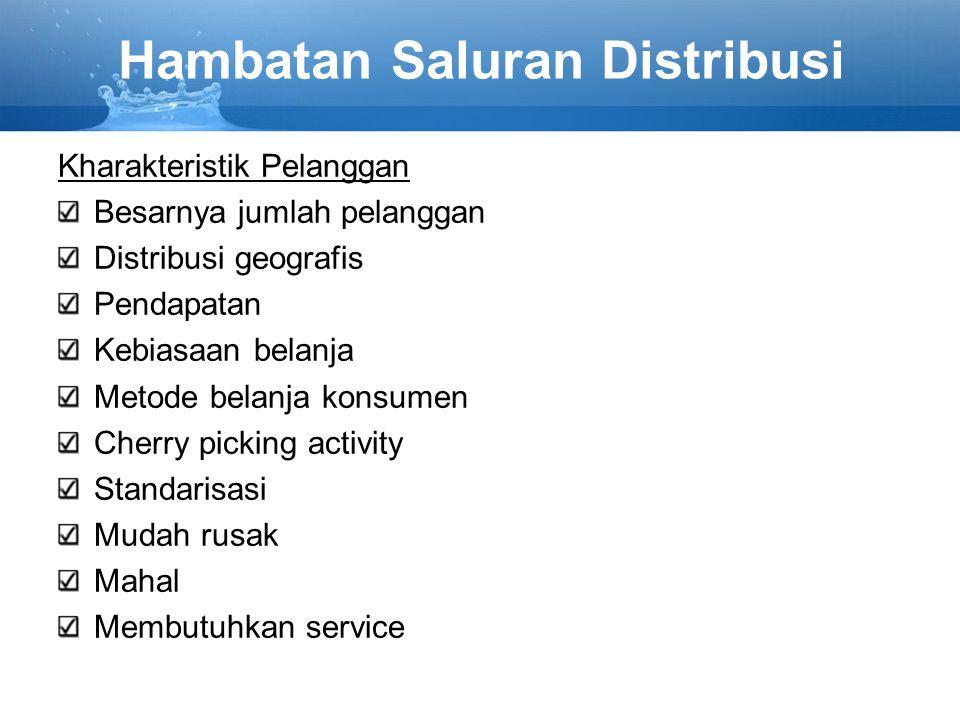 Hambatan Saluran Distribusi