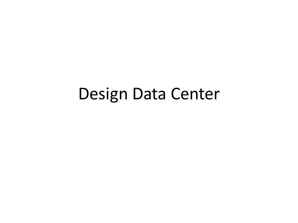 Design Data Center