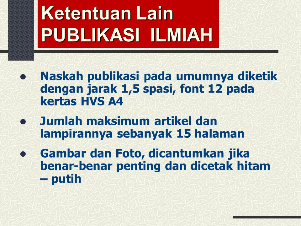Ketentuan Lain PUBLIKASI ILMIAH