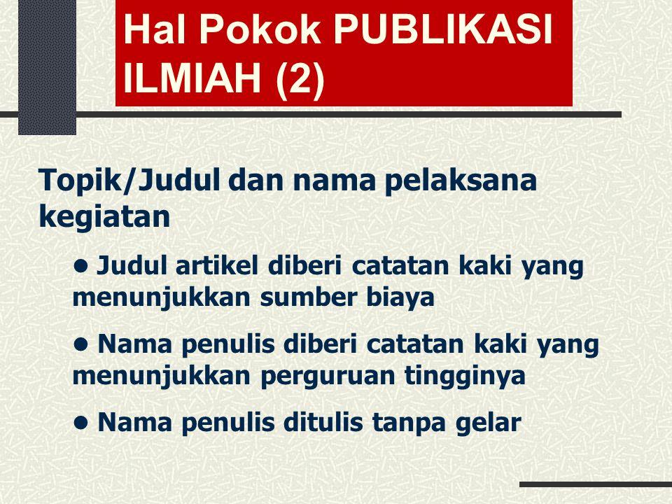 Hal Pokok PUBLIKASI ILMIAH (2)