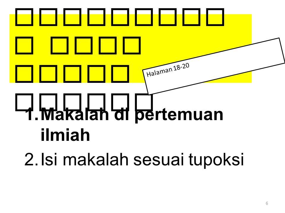 1. Presentasi pada Forum Ilmiah