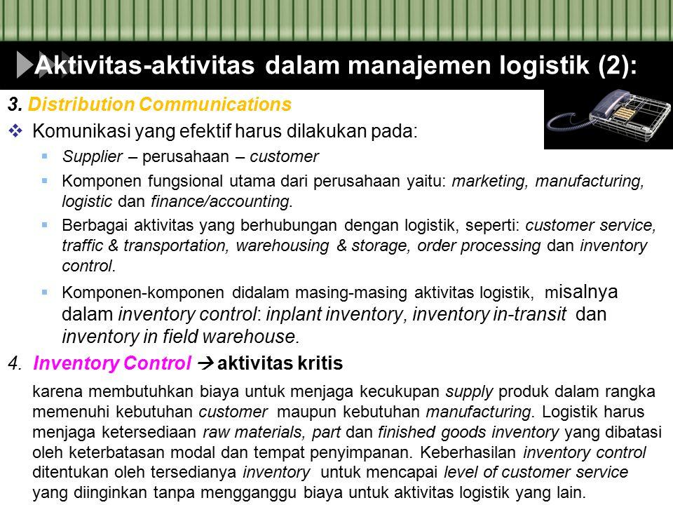 Aktivitas-aktivitas dalam manajemen logistik (2):