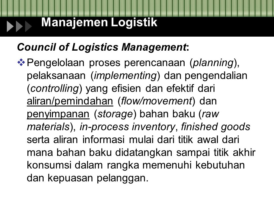 Manajemen Logistik Council of Logistics Management: