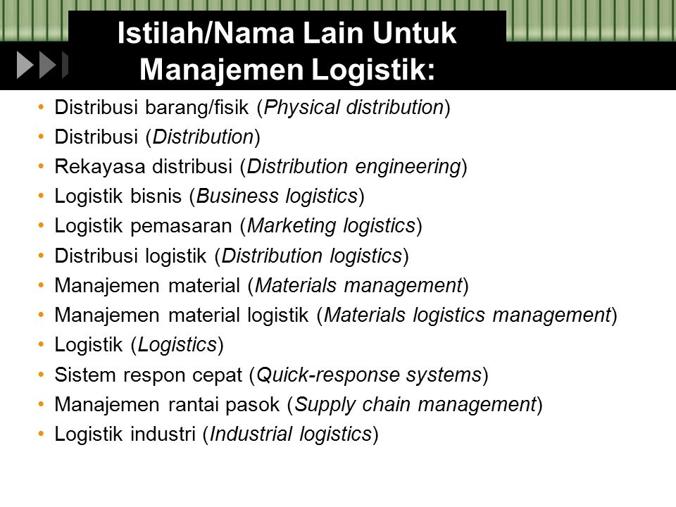 Istilah/Nama Lain Untuk Manajemen Logistik: