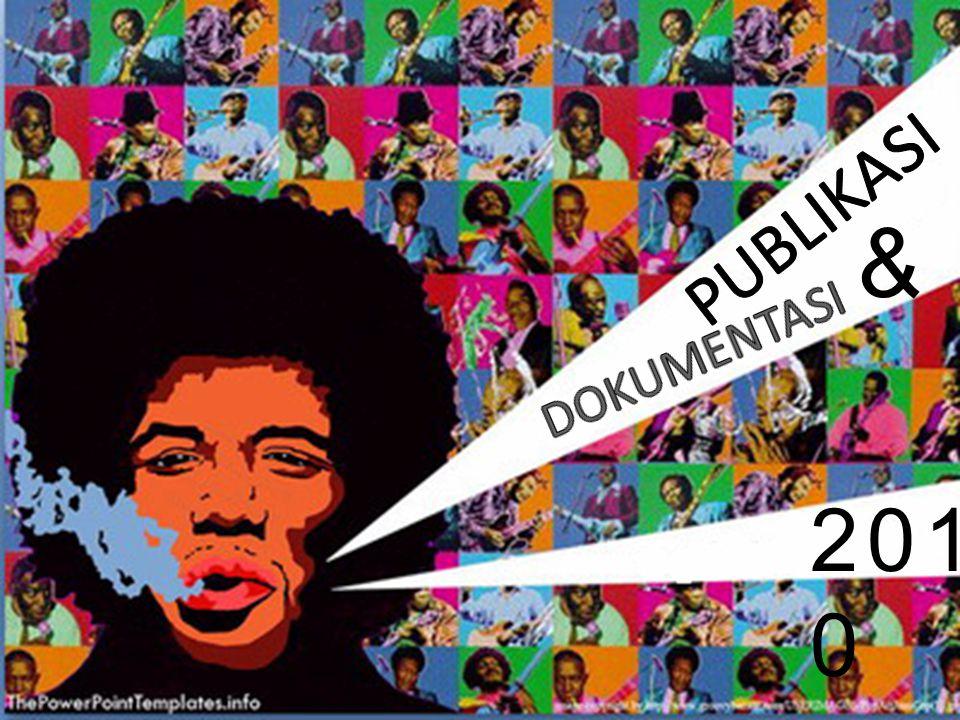 PUBLIKASI & DOKUMENTASI 2010