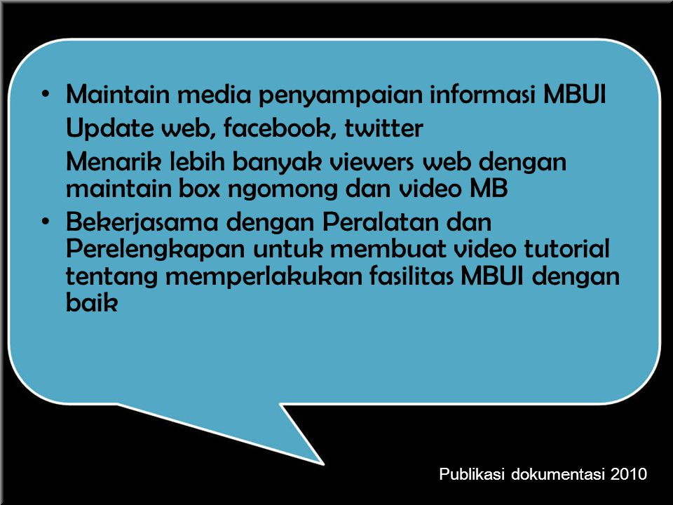 Maintain media penyampaian informasi MBUI