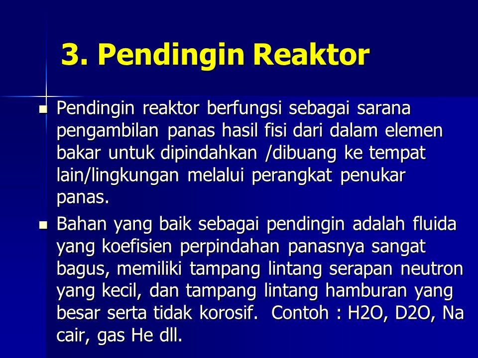 3. Pendingin Reaktor
